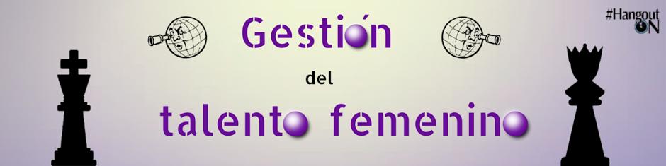 Gestion_talento_femenino_HangoutON